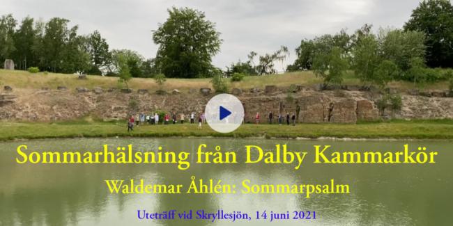 Glad sommar önskar Dalby Kammarkör.